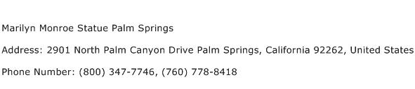 Marilyn Monroe Statue Palm Springs Address Contact Number