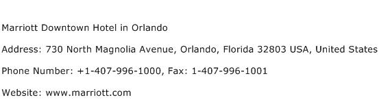 Marriott Downtown Hotel in Orlando Address Contact Number