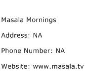 Masala Mornings Address Contact Number