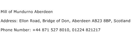 Mill of Mundurno Aberdeen Address Contact Number