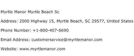 Myrtle Manor Myrtle Beach Sc Address Contact Number