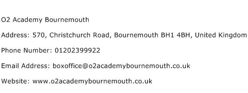 O2 Academy Bournemouth Address Contact Number