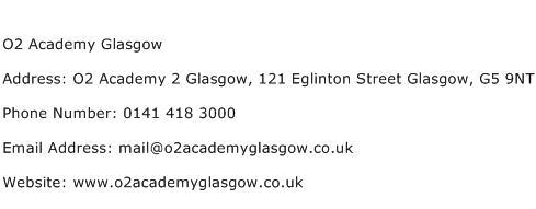 O2 Academy Glasgow Address Contact Number
