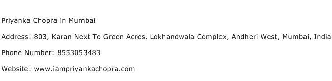 Priyanka Chopra in Mumbai Address Contact Number