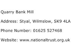 Quarry Bank Mill Address Contact Number