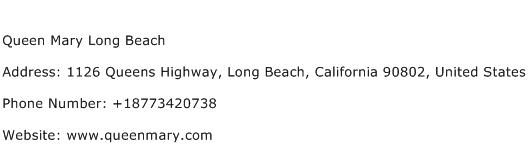 Queen Mary Long Beach Address Contact Number