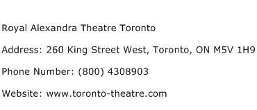 Royal Alexandra Theatre Toronto Address Contact Number