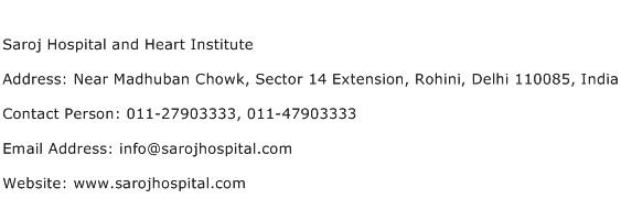 Saroj Hospital and Heart Institute Address Contact Number