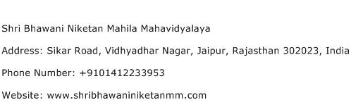 Shri Bhawani Niketan Mahila Mahavidyalaya Address Contact Number