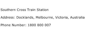 Southern Cross Train Station Address Contact Number