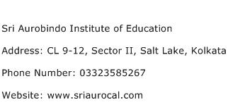 Sri Aurobindo Institute of Education Address Contact Number