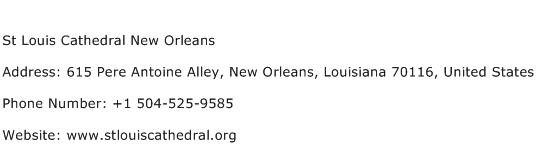 St Louis Cathedral New Orleans Address Contact Number