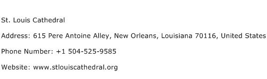 St. Louis Cathedral Address Contact Number