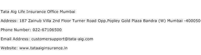 Tata Aig Life Insurance Office Mumbai Address Contact Number