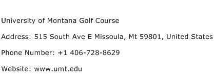 University of Montana Golf Course Address Contact Number