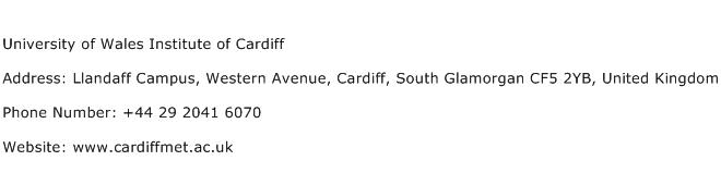 University of Wales Institute of Cardiff Address Contact Number