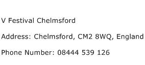 V Festival Chelmsford Address Contact Number