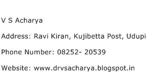 V S Acharya Address Contact Number