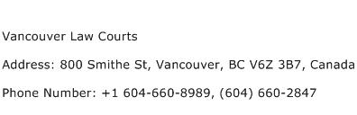 Vancouver Law Courts Address Contact Number