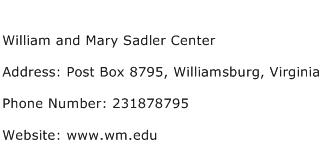 William and Mary Sadler Center Address Contact Number