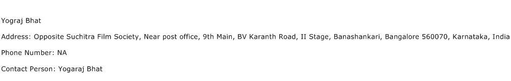 Yograj Bhat Address Contact Number