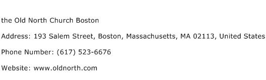 the Old North Church Boston Address Contact Number