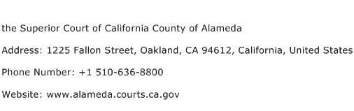 the Superior Court of California County of Alameda Address Contact Number
